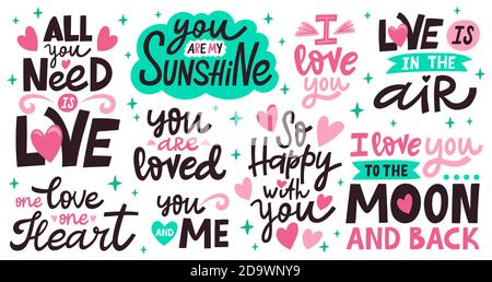 Love lettering quotes. Romantic valentines day messages, handwritten lettering romantic phrases. Positive love quote vector illustration set