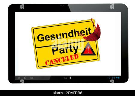 Tablet PC mit Ortschild isoliert auf weiß Party canceled kontra Gesundheit - Stock Photo