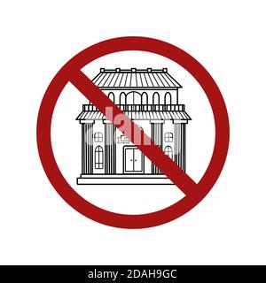 Forbidden of access to public places. Contour building in a sign of prohibition. The ban on museums and banks. Vector object for icons, badges, logoty - Stock Photo