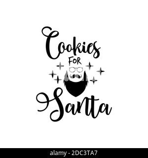 Christmas lettering quote. Silhouette calligraphy poster with quote - Cookies for santa. With santa head. Illustration for greeting card, t-shirt prin - Stock Photo