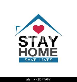 Stay at home coronavirus defensive campaign or measure. Stay home stay safe slogan vector logo isolated on white background.