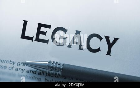 Legacy word printed and luxury pen. Legislation last will concept. Stock Photo