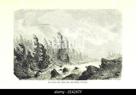 La Vallée du Gave - Image taken from page 335 of 'Voyage aux Pyrénées ... Troisième édition illustrée par Gustave Doré' - Stock Photo