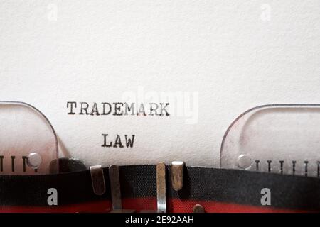 Trademark law phrase written with a typewriter.
