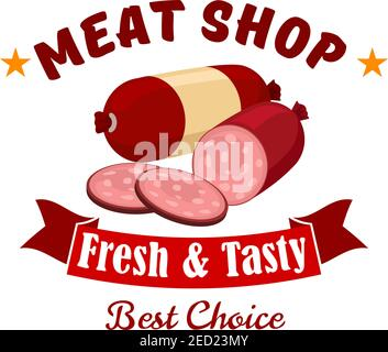 Meat shop business emblem. Vector label of butcher shop with elements of fresh meat products wurst, salami, smoked sliced sausage, red ribbon. Design