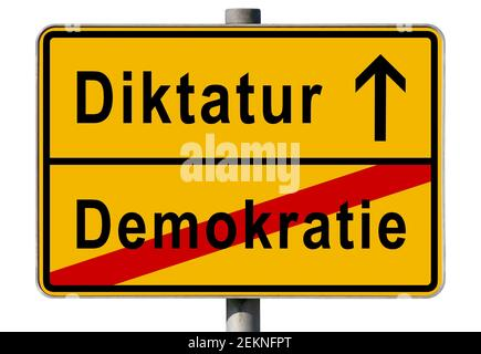 symbolic picture, end of democracy, beginning of dictatorship, composing, yellow German city limit sign, Germany