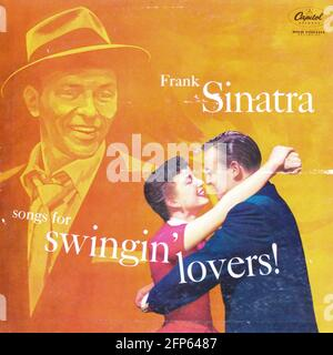 Jazz and easy listening musician, Frank Sinatra music album on vinyl record LP disc. Titled: Songs for Swingin' Lovers! album cover