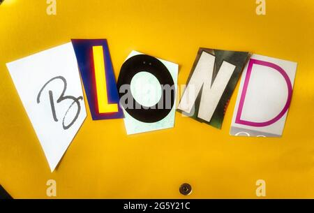 The word 'Blond' using cut-out paper letters in the ransom note effect typography