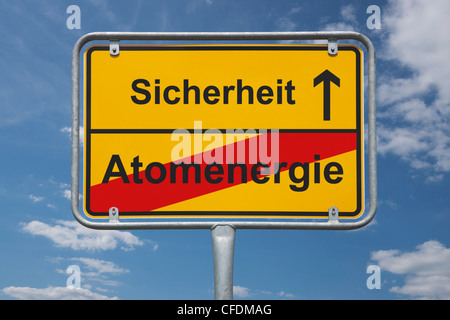 Town sign Germany, End of the town with the inscription end of nuclear power, beginning safety, background sky. - Stock Photo