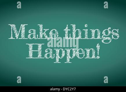make things happen message written on a chalkboard. illustration design - Stock Photo