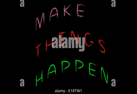 Make things happen, concept words on blackboard - Stock Photo