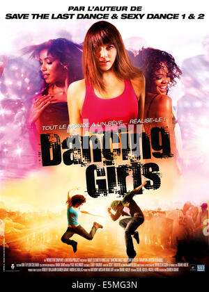 MAKE IT HAPPEN, (aka DANCING GIRLS), French poster art, Mary Elizabeth Winstead (center), 2008. ©Weinstein Company/courtesy - Stock Photo
