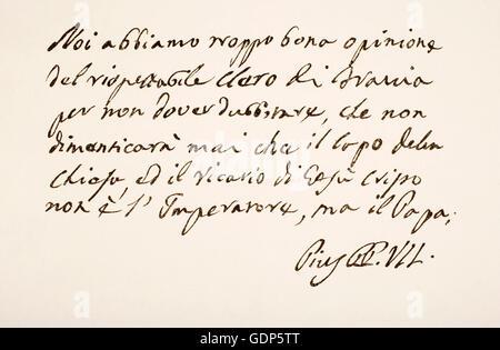 Pope Pius VII,  1742 – 1823, born Barnaba Niccolò Maria Luigi Chiaramonti.  Hand writing sample and signature. - Stock Photo