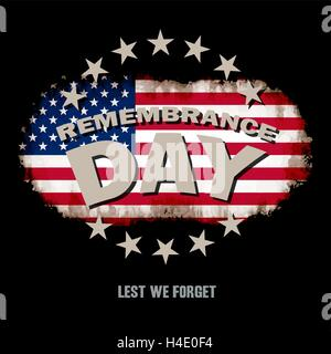 Grunge US flag on dark background with Remembrance Day and Lest we forget text memorial vector illustration - Stock Photo