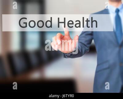 Good Health - Businessman press on digital screen. Business,  internet concept. Stock Photo - Stock Photo