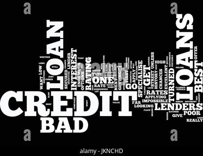 LOANS FOR BAD CREDIT WHERE TO GO FOR THE BEST DEAL Text Background Word Cloud Concept - Stock Photo