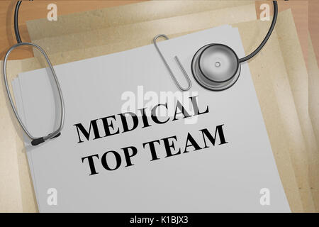 3D illustration of MEDICAL TOP TEAM title on medical documents. Medicial concept. - Stock Photo