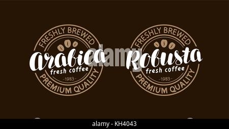 Coffee concept. Arabica, robusta stamp or label. Lettering, calligraphy vector illustration - Stock Photo