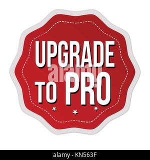 Upgrade to pro label or sticker on white background, vector illustration - Stock Photo
