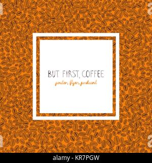 Roasted coffee beans background. Text frame, flyer or poster. Warm brown colors. Copy space. Coffee beans text frame. - Stock Photo