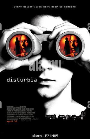 Original Film Title: DISTURBIA.  English Title: DISTURBIA.  Film Director: D. J. CARUSO.  Year: 2007. Credit: COL SPRING PICTURES/DREAMWORKS SKG/MONTECITO PICTURE COMPANY / Album - Stock Photo