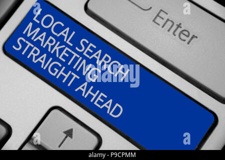 Conceptual hand writing showing Local Search Marketing Straight Ahead. Business photo text answering to someone about destination Keyboard blue key cr - Stock Photo