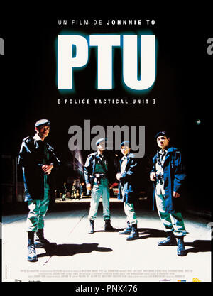Prod DB © Milky Way / DR PTU (PTU) de Johnny To 2003 HK affiche - Stock Photo