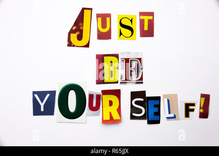 A word writing text showing concept of Just Be Yourself made of different magazine newspaper letter for Business case on the white background with copy space - Stock Photo