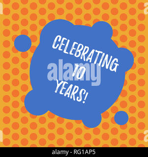 Writing note showing Celebrating 10 Years. Business photo showcasing Commemorating a special day Decennial anniversary Blank Deformed Color Round Shap - Stock Photo