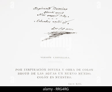 Text and signature of Pope Leo XIII, written on the 400 year anniversary of Columbus's discovery of America in 1492. Written in Latin it translates thus, 'By divine inspiration and work of Columbus a new world emerged from the waters. Colon is ours.'  From La Ilustracion Artistica, published 1887. - Stock Photo