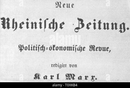 press / media, magazines, 'Neue Rheinische Zeitung', editor: Karl Marx (1818 - 1883), Cologne, 1848 / 1849, Additional-Rights-Clearance-Info-Not-Available - Stock Photo