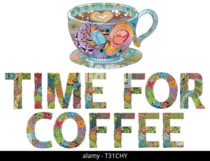Hand-painted art design. Hand drawn illustration words TIME FOR COFFEE with cup silhouette for t-shirt and other decoration - Stock Photo