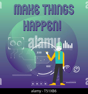 Writing note showing Make Things Happen. Business concept for you will have to make hard efforts in order to achieve it Man Holding Pen Pointing to Ch - Stock Photo