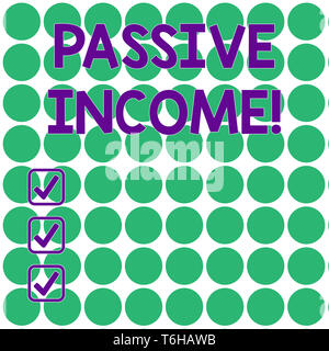 Handwriting text writing Passive Income. Conceptual photo the earnings derived from a rental property and others Seamless Green Circles Arranged in Ro - Stock Photo