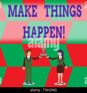 Writing note showing Make Things Happen. Business concept for you will have to make hard efforts in order to achieve it Man and Woman Business Suit Ho - Stock Photo