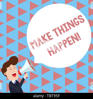 Writing note showing Make Things Happen. Business concept for you will have to make hard efforts in order to achieve it Young Man Shouting in Megaphon - Stock Photo