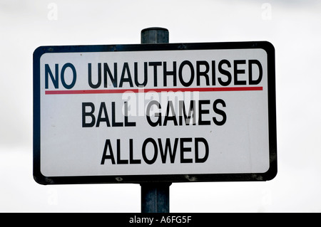 NO UNAUTHORISED BALL GAMES ALLOWED sign - Stock Photo