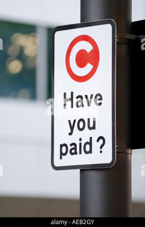 Congestion charge sign Have You Paid at the start of the charging zone for Central London UK - Stock Photo