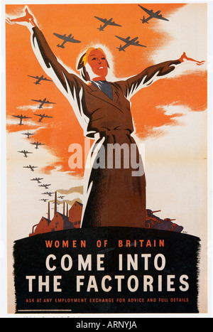 Women Come Into The Factories 1940 British propaganda poster to recuit women to the workforce - Stock Photo