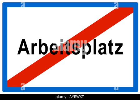 No Arbeitsplatz (Ger. for job openings), symbolic sign - Stock Photo