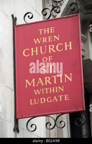 Red sign outside the Wren church of St Martin within Ludgate Ludgate Hill London - Stock Photo