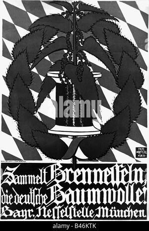 events, First World War / WWI, propaganda, poster 'Sammelt Brennesseln, die deutsche Baumwolle!' (Collect nettles, - Stock Photo