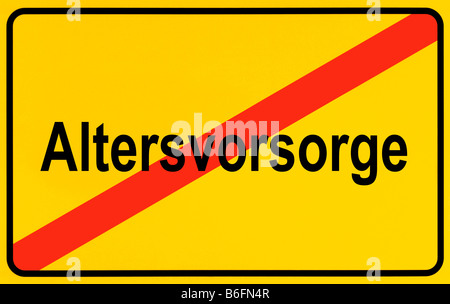 End of town sign, symbolic image for the end of a pension plan, Altersvorsorge - Stock Photo