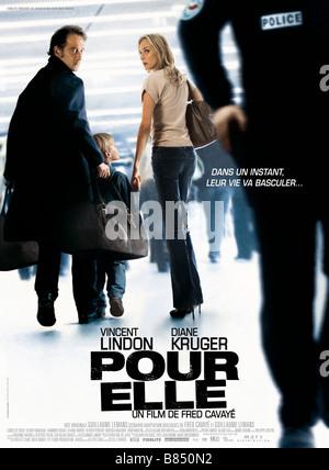 Pour elle Year : 2008 France Director : Fred Cavayé Vincent Lindon, Lancelot Roch, Diane Kruger Movie poster (Fr) - Stock Photo