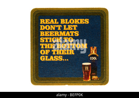 real blokes dont let bar mats stick to the bottom of their glass - Stock Photo