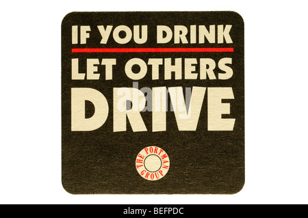 if you drink let others drive the portman group - Stock Photo