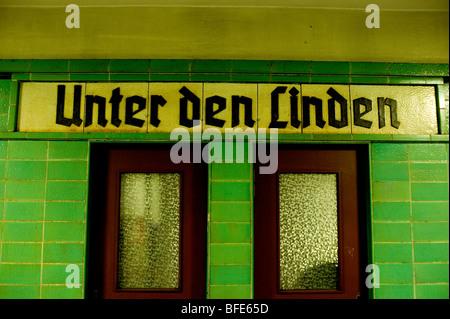Berlin 2009,U Bahn,Unter den Linden,Gothic script, 1989 DDR Germany Unified positive forward history War Cold War - Stock Photo