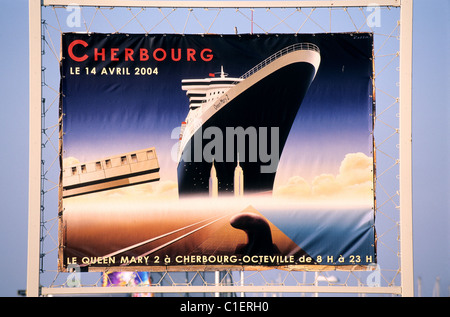 France, Manche, Cotentin, Cherbourg, poster for the first call of the Queen Mary II in France - Stock Photo