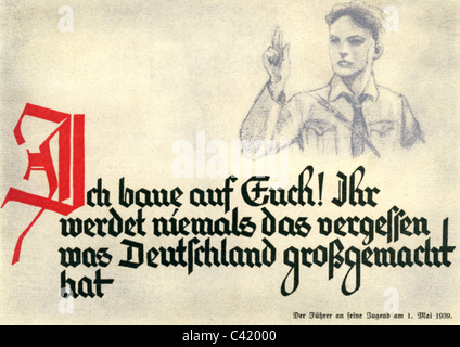 Nazism / National Socialism, propaganda, 'I depend on you! You will never forget what made Germany great.', Hitler - Stock Photo