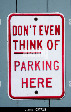 Dont even think of parking here sign - Stock Photo